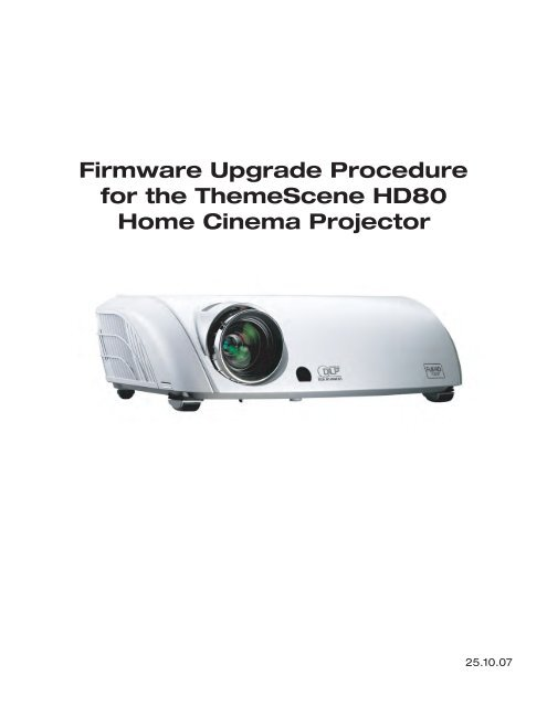 Firmware Upgrade Procedure for the ThemeScene HD80     - Optoma