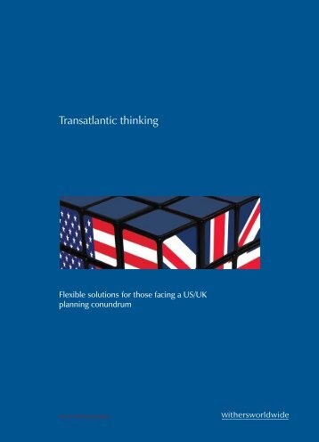 Download our transatlantic thinking brochure - Features - Withers