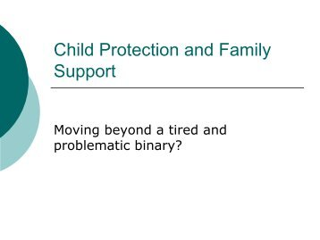 Child Protection and Family Support: Moving Beyond a Tired and ...