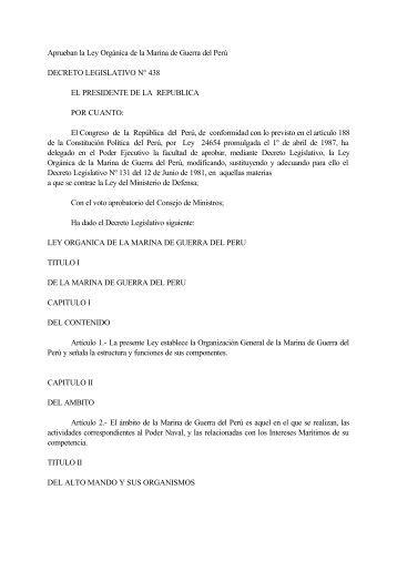 Aprueban la Ley Orgánica de la Marina de Guerra del Perú ... - idepe