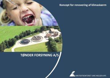 TØNDER FORSYNING A/S - ArkitektKontoret Uwe Nielsen ApS