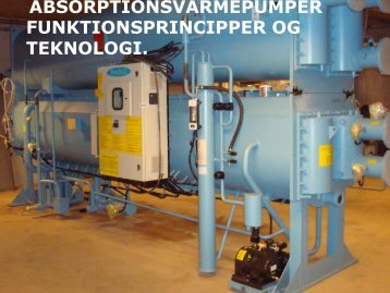 absorptionsvarmepumper funktionsprincipper og teknologi.