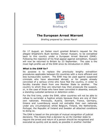 european arrest warrant essay Major investigation and public protection  the following should form part of any plan to execute a warrant on  european arrest warrants to speed up the.