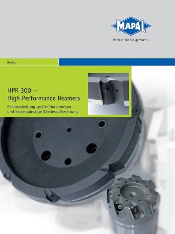HPR 300 – High Performance Reamers - MAPAL Dr. Kress KG