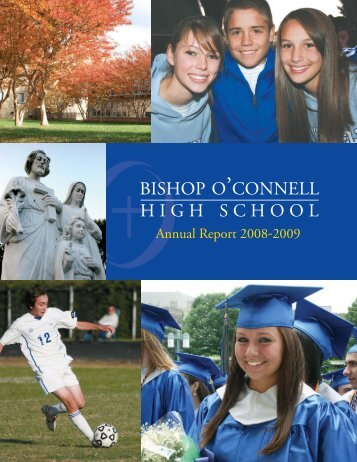 Bishop Annual Report rd4:Layout 1 - Bishop O'Connell High School