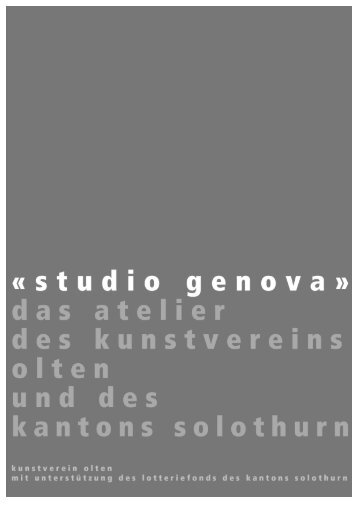 «studio genova» - Kunstverein Olten