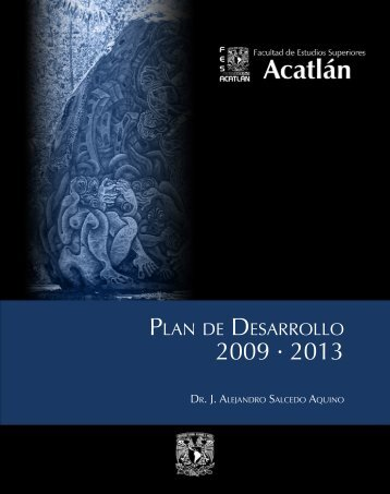 FES Acatlán - Dirección General de Planeación - UNAM