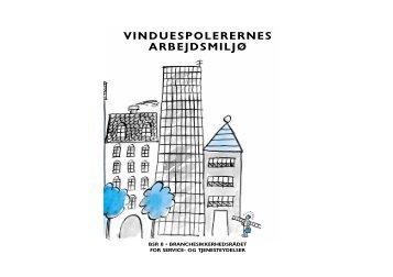 vinduespolerernes arbejdsmiljø - BAR Service og Tjenesteydelser