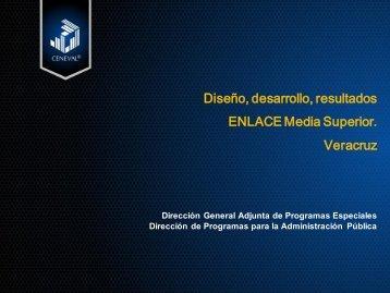 Diseño, desarrollo, resultados ENLACE Media Superior. Veracruz