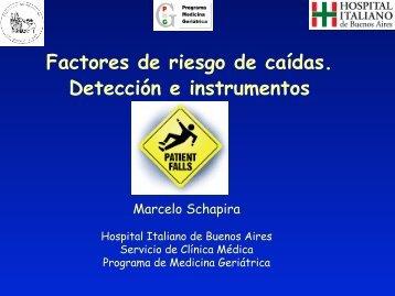 Factores de riesgo de caídas. Detección e instrumentos. Marcelo ...