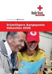 Vrijwilligers Aangepaste Vakanties 2006 - Rode Kruis-Vlaanderen