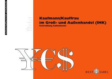 Kaufmann/Kauffrau im Groß- und Außenhandel (IHK) - BEST- Sabel