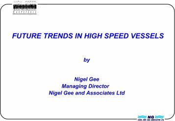 FUTURE TRENDS IN HIGH SPEED VESSELS