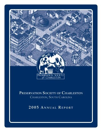 2005 AnnuAl RepoRt 2005 AnnuAl RepoRt - Preservation Society of ...