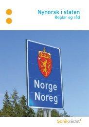 Last ned brosjyren Nynorsk i staten. Reglar og råd - Språkrådet