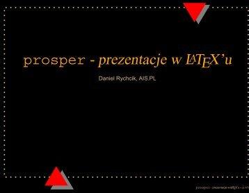 prosper - prezentacje w LATEX'u