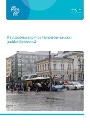 Käyttöoikeussopimus Tampereen seudun ... - Liikennevirasto