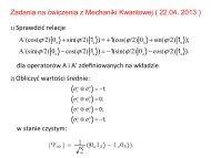 Zadania na ćwiczenia z Mechaniki Kwantowej ( 22.04. 2013 ) 1 ...