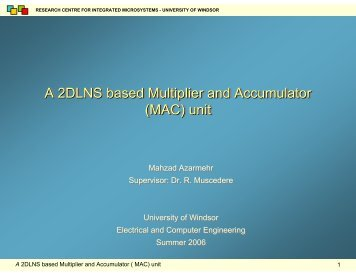 A 2DLNS based Multiplier and Accumulator - Research Centre for ...