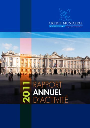 RAPPORT ANNUEL D'ACTIVITÉ - Crédit Municipal de Toulouse