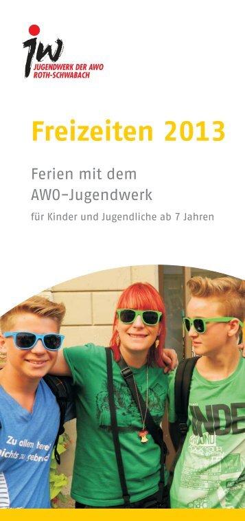 Flyer Freizeiten 2013.cdr - AWO-Jugend Roth-Schwabach