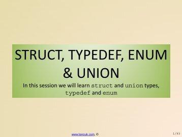 C struct, typedef, enum & union - Tenouk C & C++