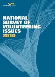 NatioNal Survey of voluNteeriNg iSSueS 2010 - Volunteering Australia