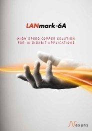 LANmark-6A Brochure - Nexans