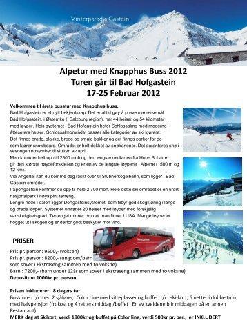 Alpetur med Knapphus Buss 2012 Turen går til Bad Hofgastein 17 ...