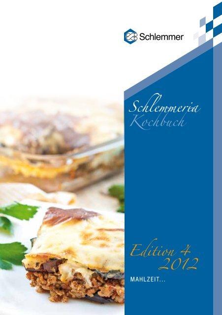 Schlemmeria Kochbuch Edition 4 2012