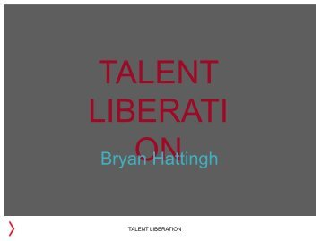 Talent Liberation - Bryan Hattingh - Afsug