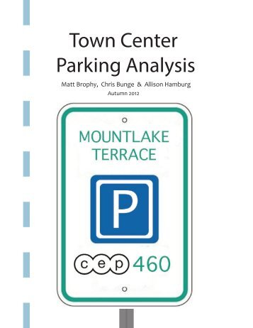 Town Center Parking Analysis - Community, Environment & Planning