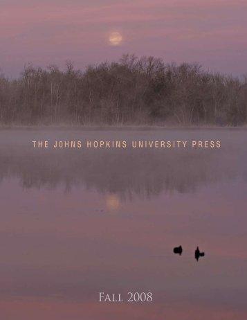 Fall 2008 - The Johns Hopkins University Press