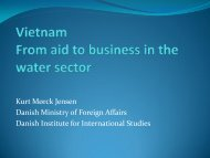 Vietnam From aid to business in the water sector - Danish Water Forum