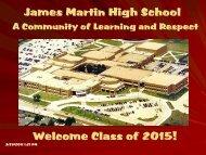 James Martin High School Welcome Class of 2015!