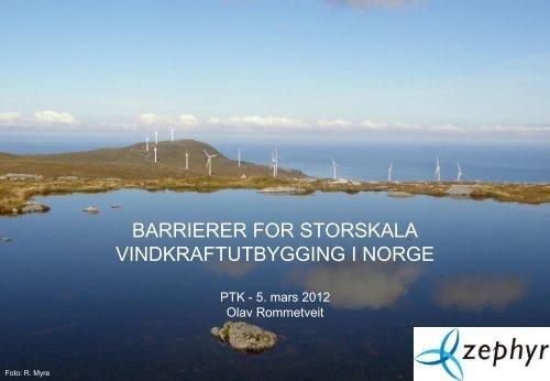 Barrierer for storskala vindkraftutbygging i Norge - Energi Norge