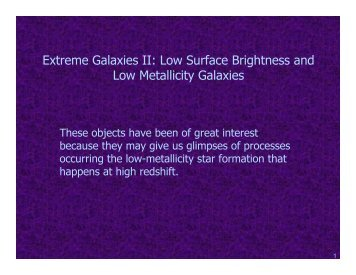 Extreme galaxies part 2: LSBs, low metallicity galaxies