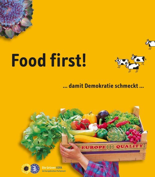 Food first! … damit Demokratie schmeckt - Heide Rühle