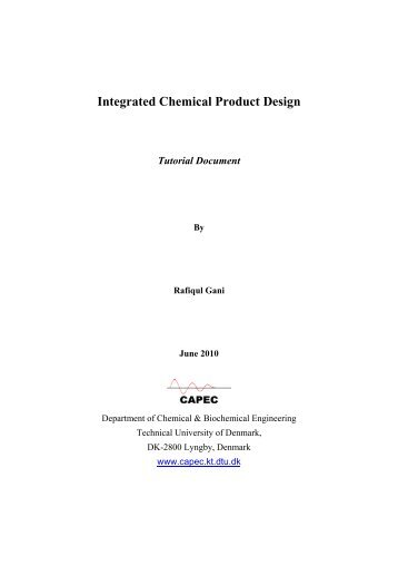 Integrated Chemical Product Design Tutorial Document - Capec