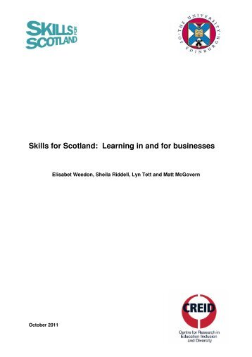 Skills for Scotland: Learning in and for businesses - University of ...