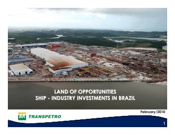 land of opportunities ship - industry investments in brazil