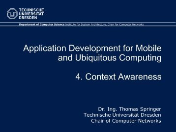4. Context Awareness - Faculty of Computer Science - Technische ...