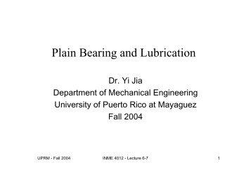 Plain Bearing and Lubrication - Mechanical Engineering ...