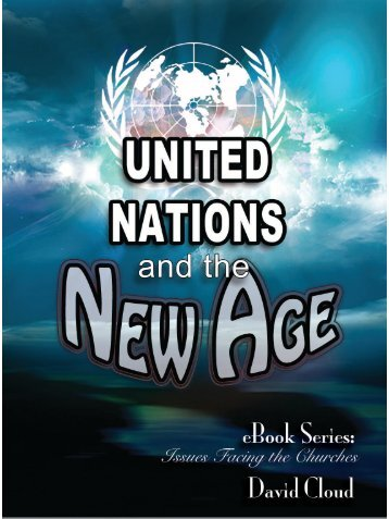 United Nations And The New Age - Way of Life Literature
