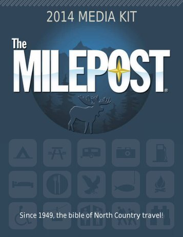 2014 MEDIA KIT - The Milepost