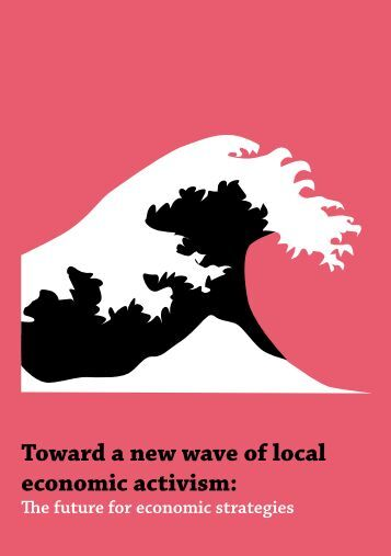 Toward a new wave of local economic activism: - CLES