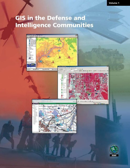 GIS in the Defense and Intelligence Communities, Vol - Esri