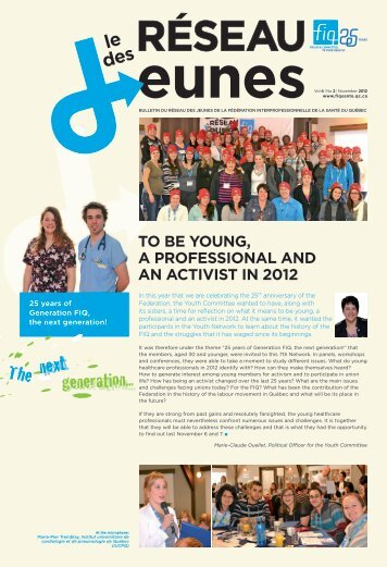 To be young, a professional and an acTivisT in 2012 - FiQ