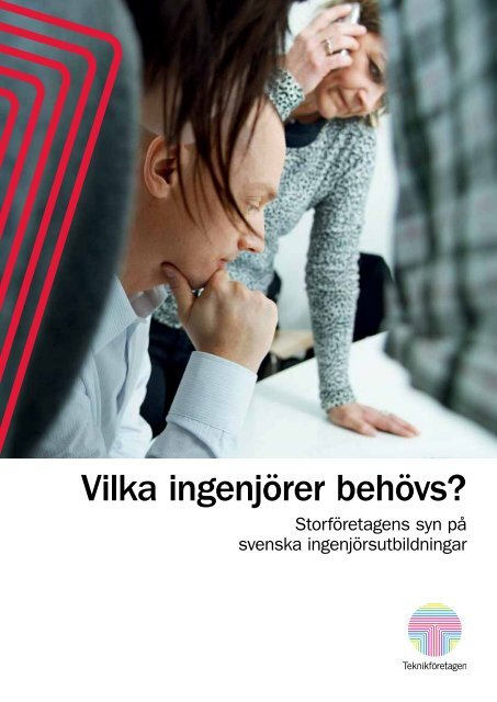 Vilka ingenjörer behövs? - Teknikföretagen