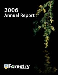2006 Annual Report - UBC Faculty of Forestry - University of British ...